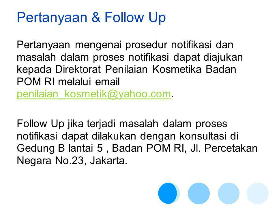 Pertanyaan & Follow Up