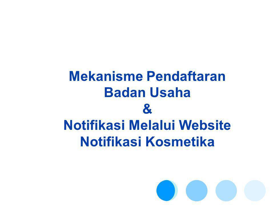 Mekanisme Pendaftaran Badan Usaha &