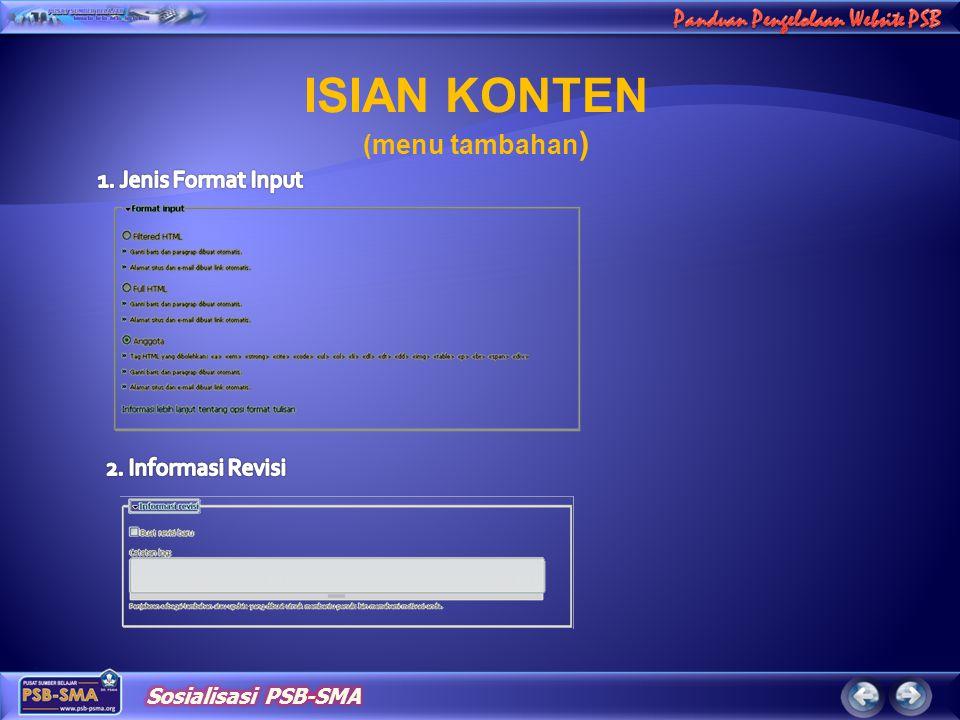 ISIAN KONTEN (menu tambahan) 1. Jenis Format Input 2. Informasi Revisi