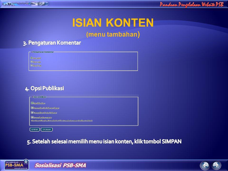 ISIAN KONTEN (menu tambahan) 3. Pengaturan Komentar 4. Opsi Publikasi