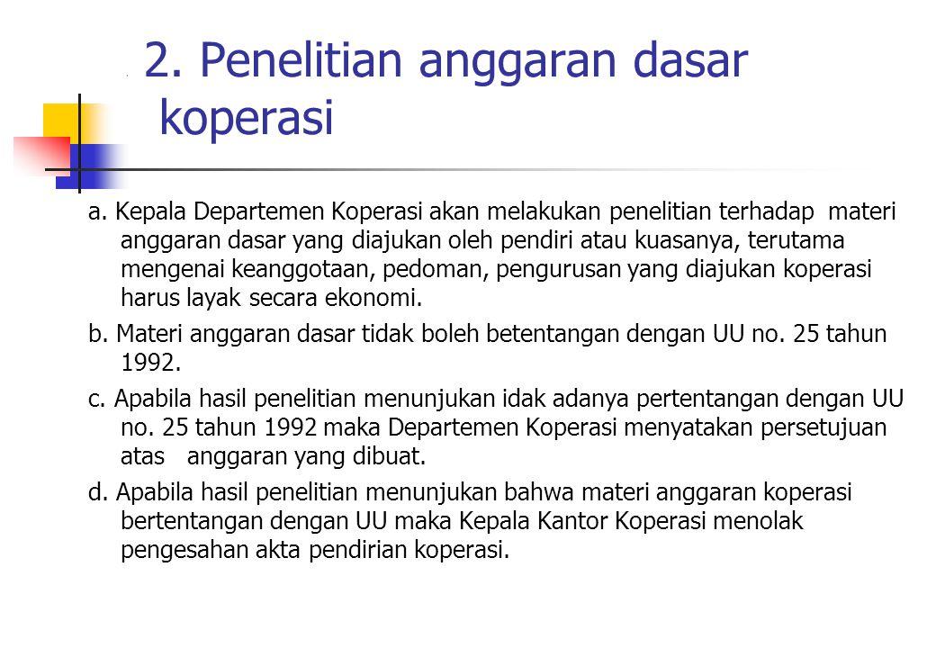 . 2. Penelitian anggaran dasar koperasi