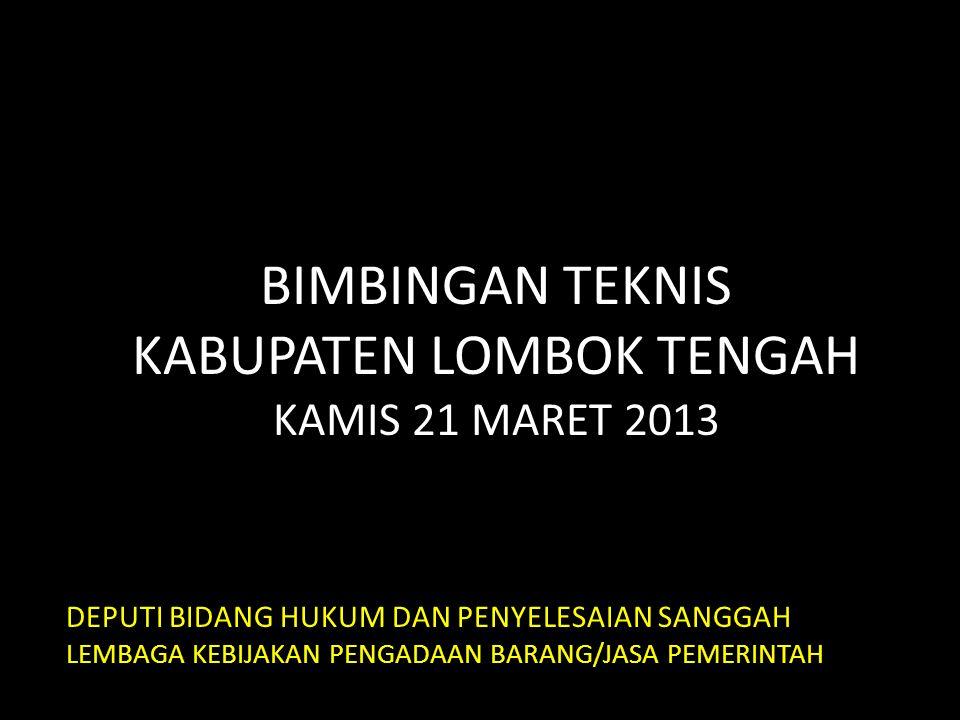 BIMBINGAN TEKNIS KABUPATEN LOMBOK TENGAH KAMIS 21 MARET 2013