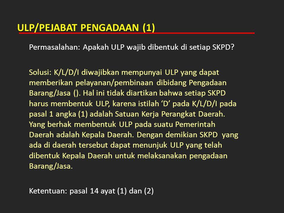 ULP/PEJABAT PENGADAAN (1)