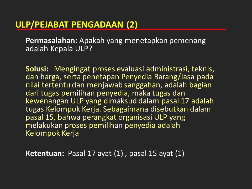 ULP/PEJABAT PENGADAAN (2)