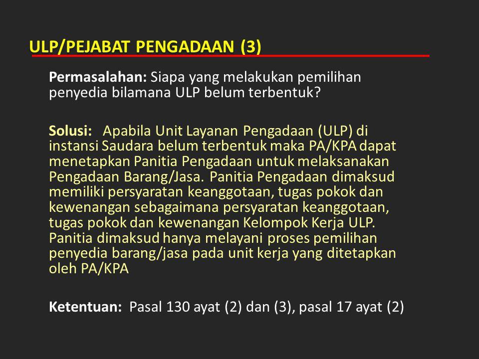 ULP/PEJABAT PENGADAAN (3)