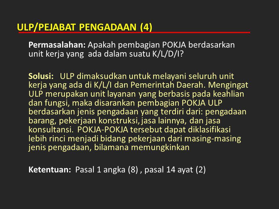 ULP/PEJABAT PENGADAAN (4)