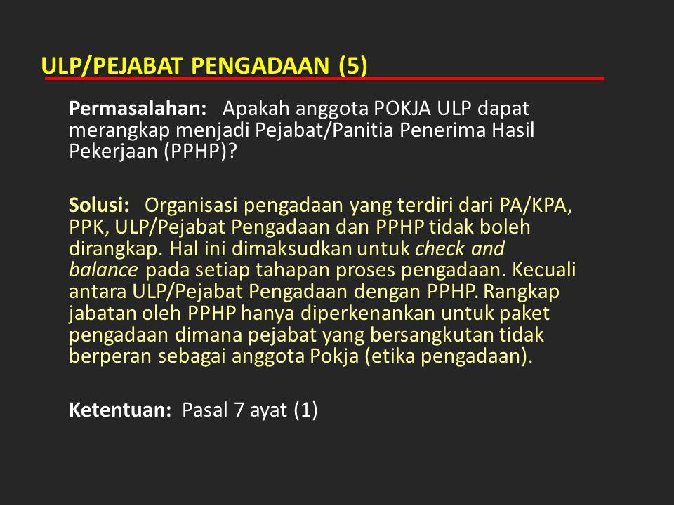 ULP/PEJABAT PENGADAAN (5)