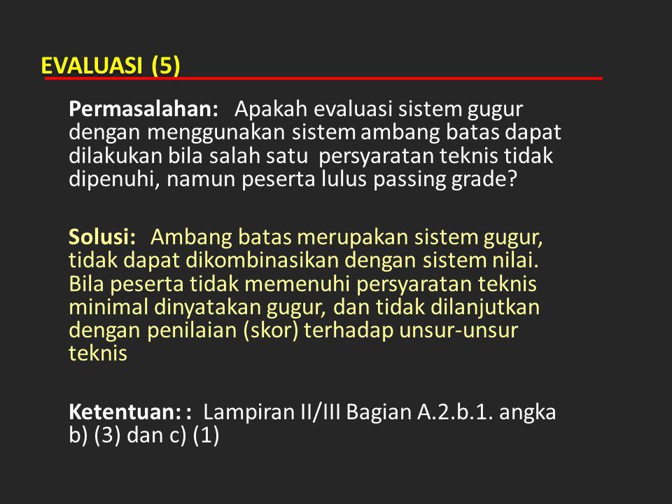 EVALUASI (5)