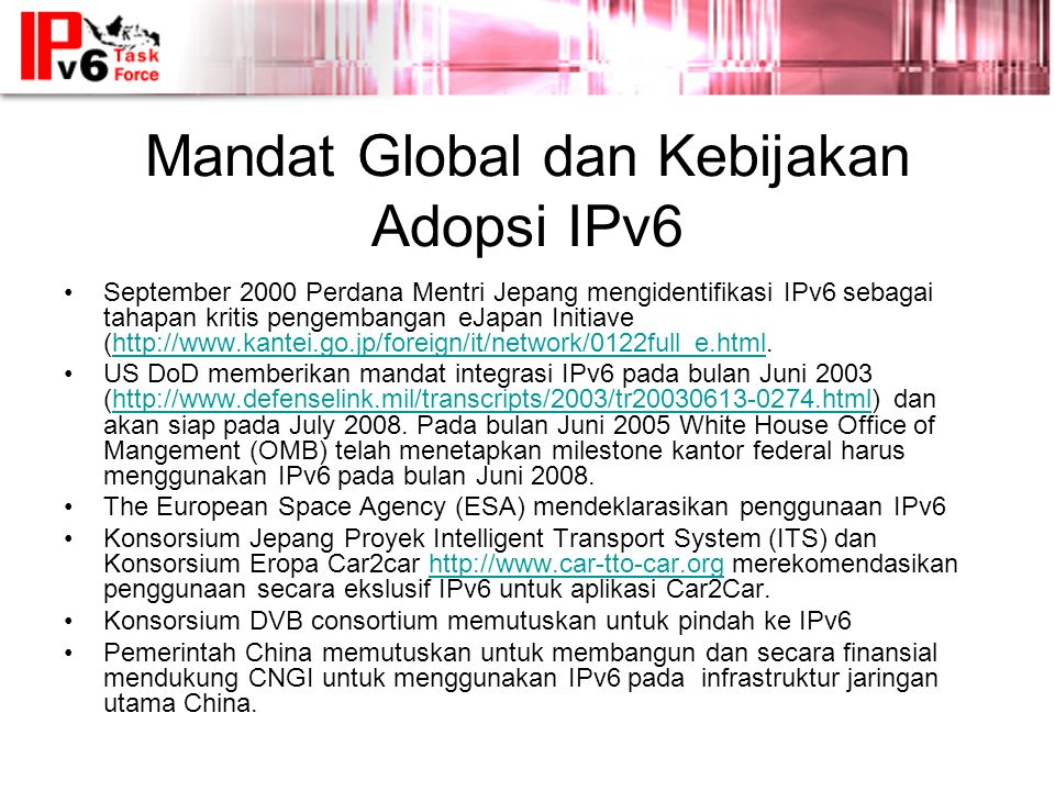 Mandat Global dan Kebijakan Adopsi IPv6