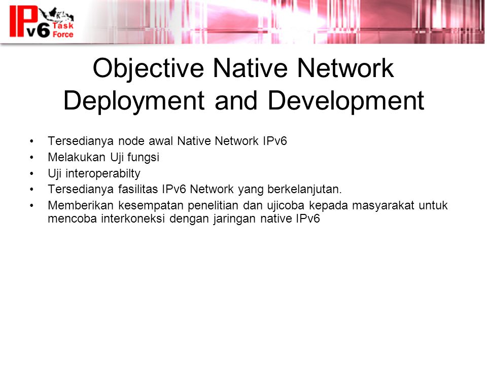 Objective Native Network Deployment and Development