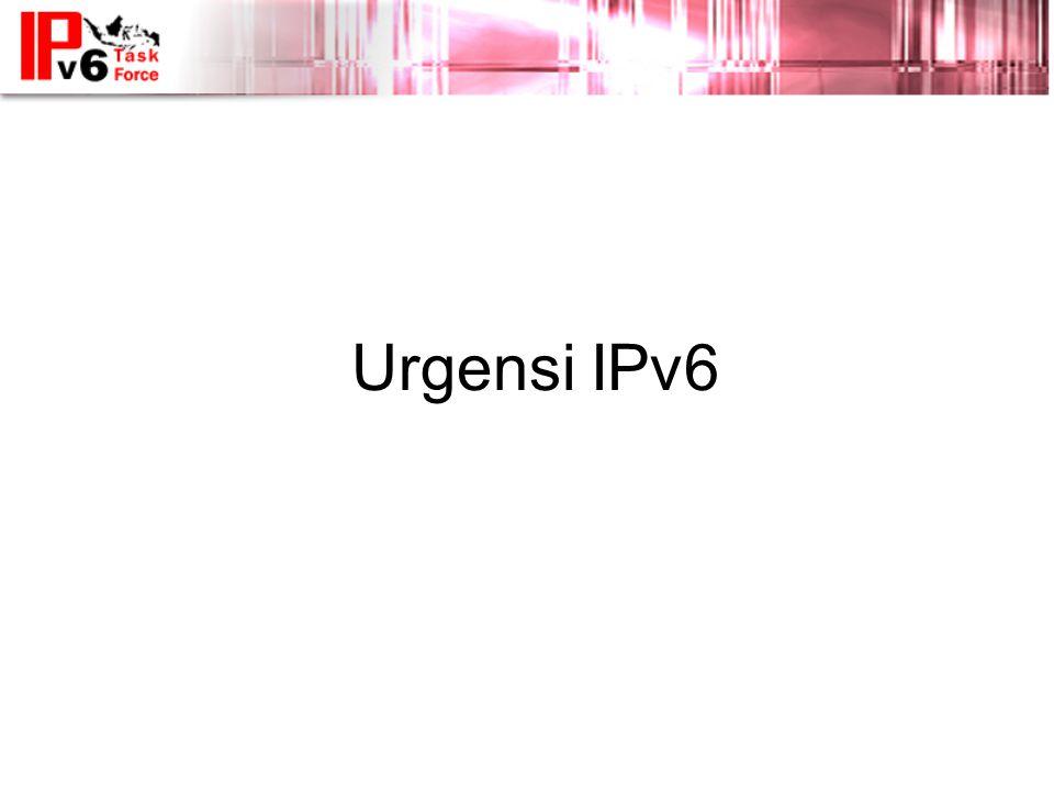 Urgensi IPv6