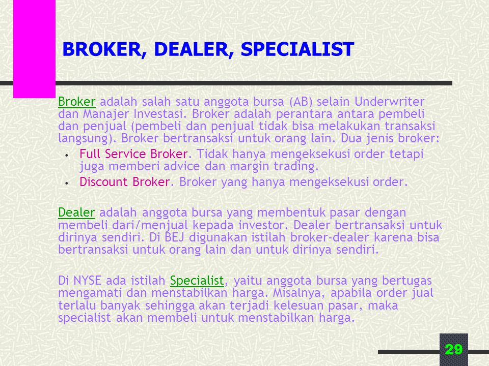 BROKER, DEALER, SPECIALIST