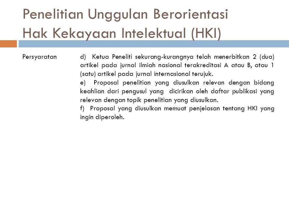 Penelitian Unggulan Berorientasi Hak Kekayaan Intelektual (HKI)