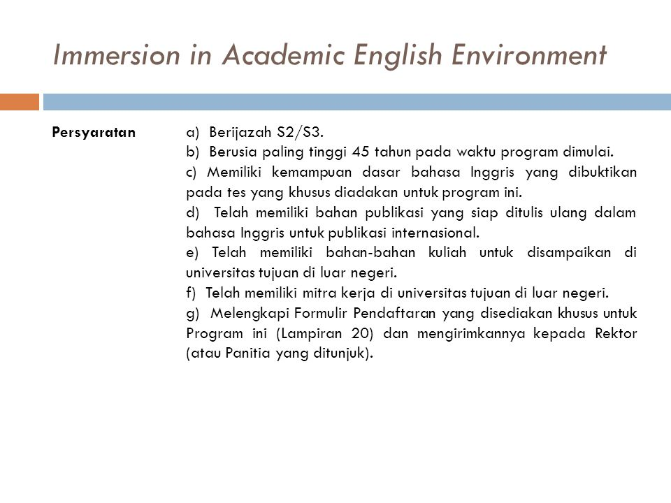 Immersion in Academic English Environment