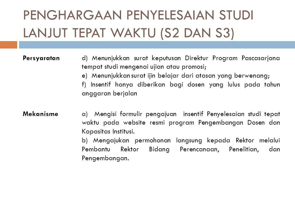 PENGHARGAAN PENYELESAIAN STUDI LANJUT TEPAT WAKTU (S2 DAN S3)