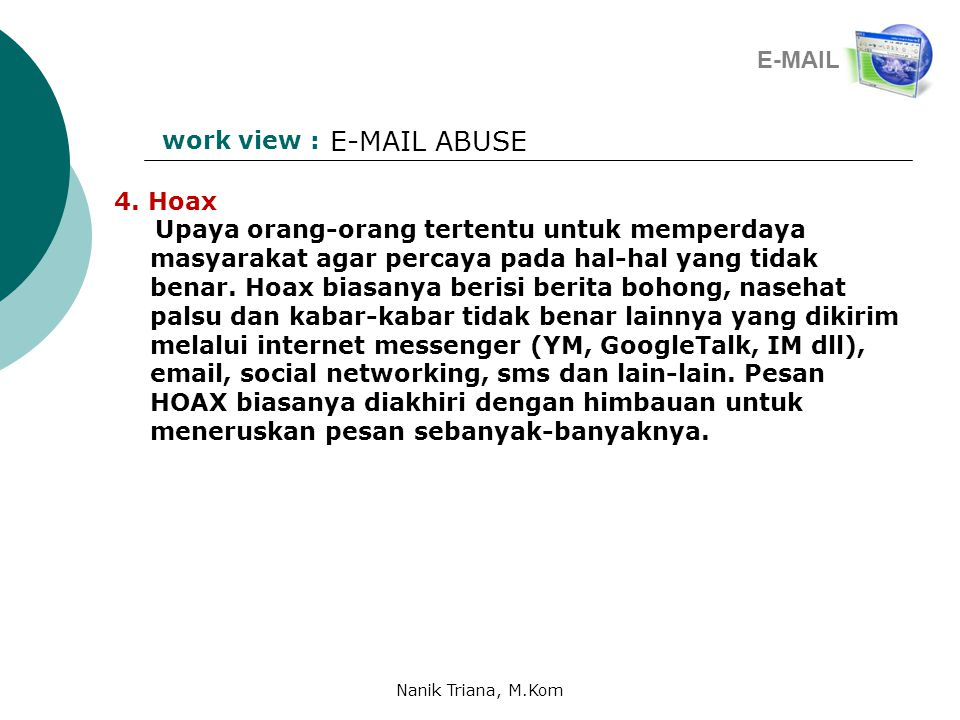 E-MAIL ABUSE E-MAIL work view : 4. Hoax