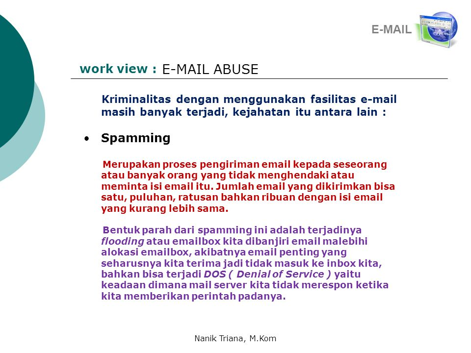 E-MAIL ABUSE E-MAIL work view : Spamming