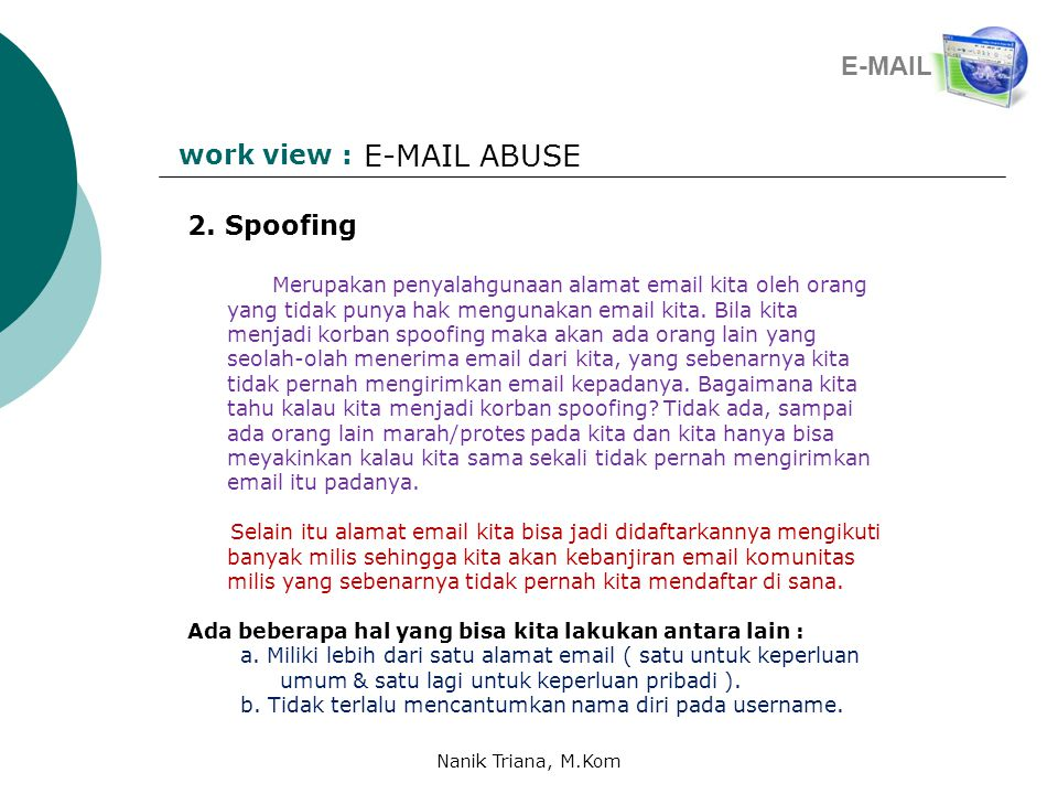E-MAIL ABUSE E-MAIL work view : 2. Spoofing
