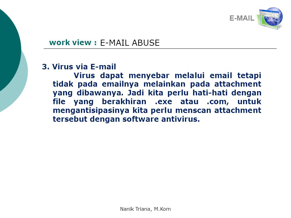 E-MAIL ABUSE E-MAIL work view : 3. Virus via E-mail