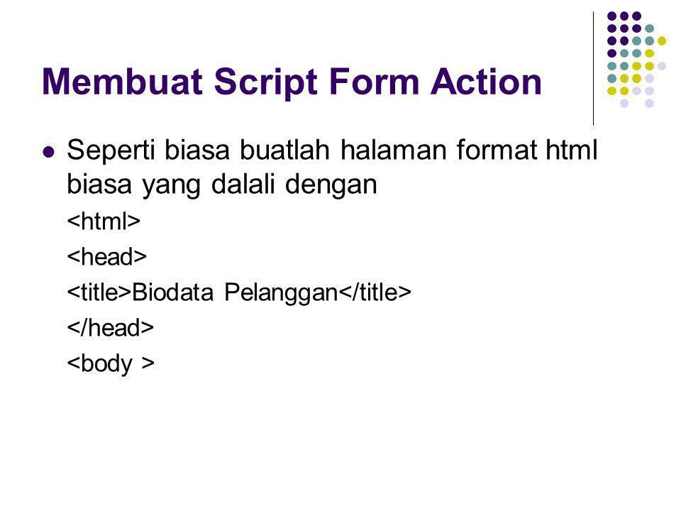 Membuat Script Form Action