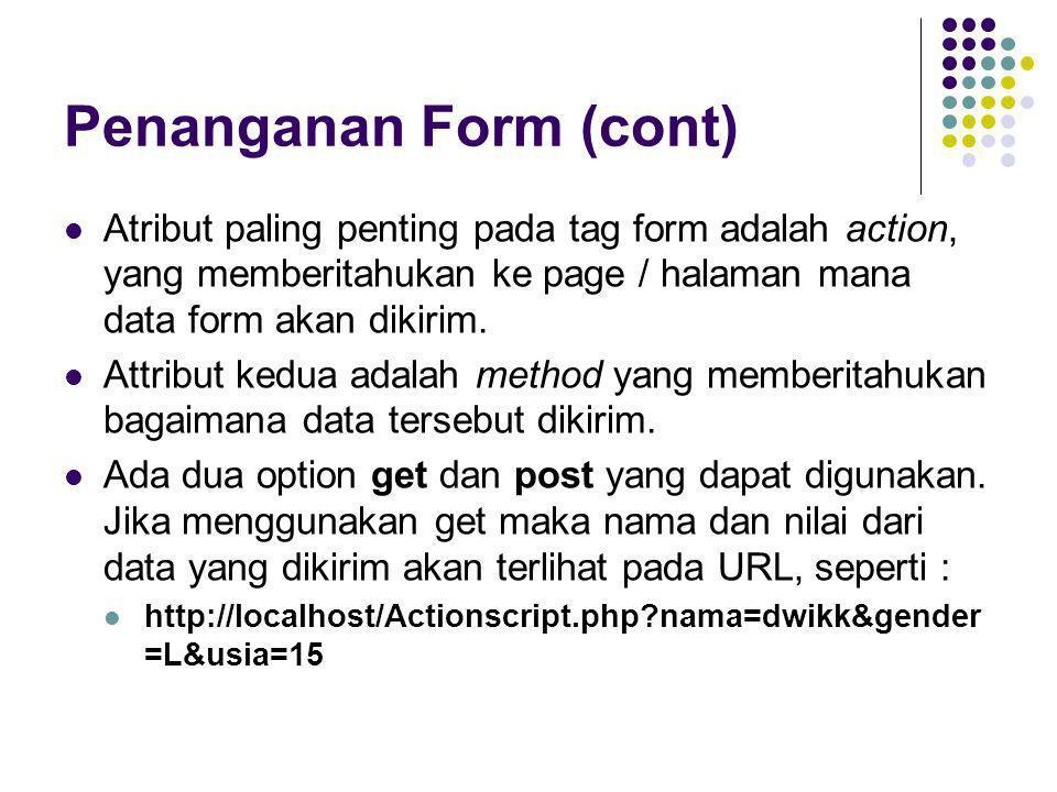 Penanganan Form (cont)