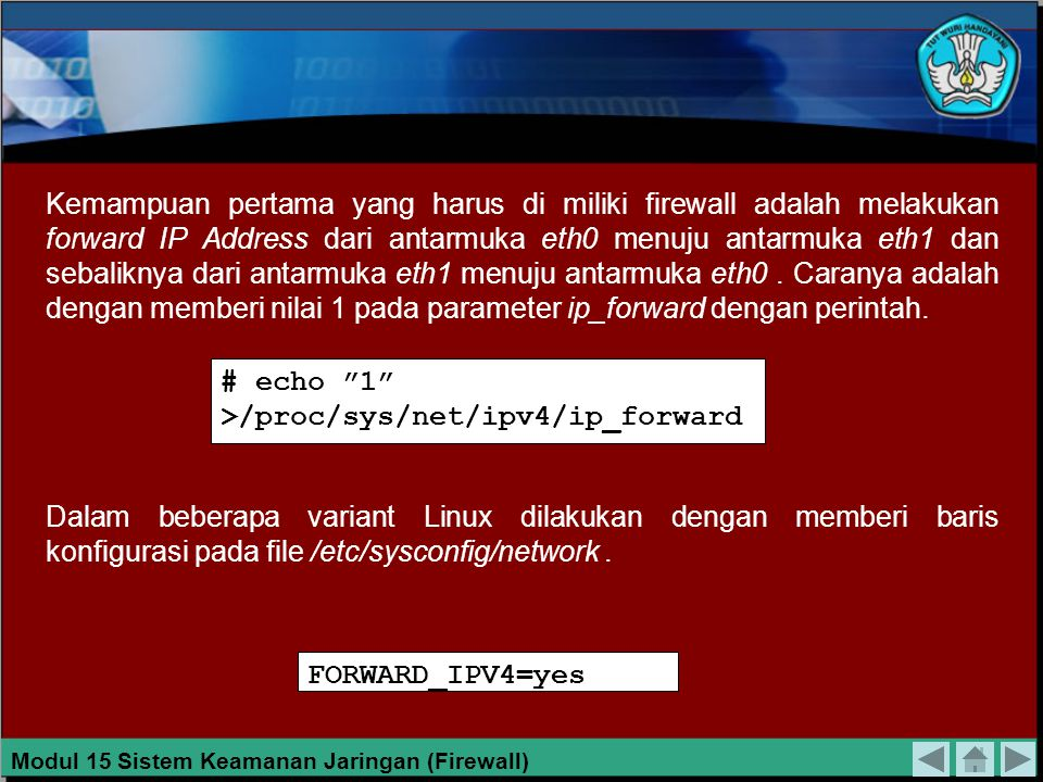 # echo 1 >/proc/sys/net/ipv4/ip_forward