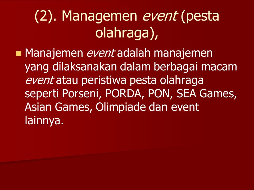 (2). Managemen event (pesta olahraga),