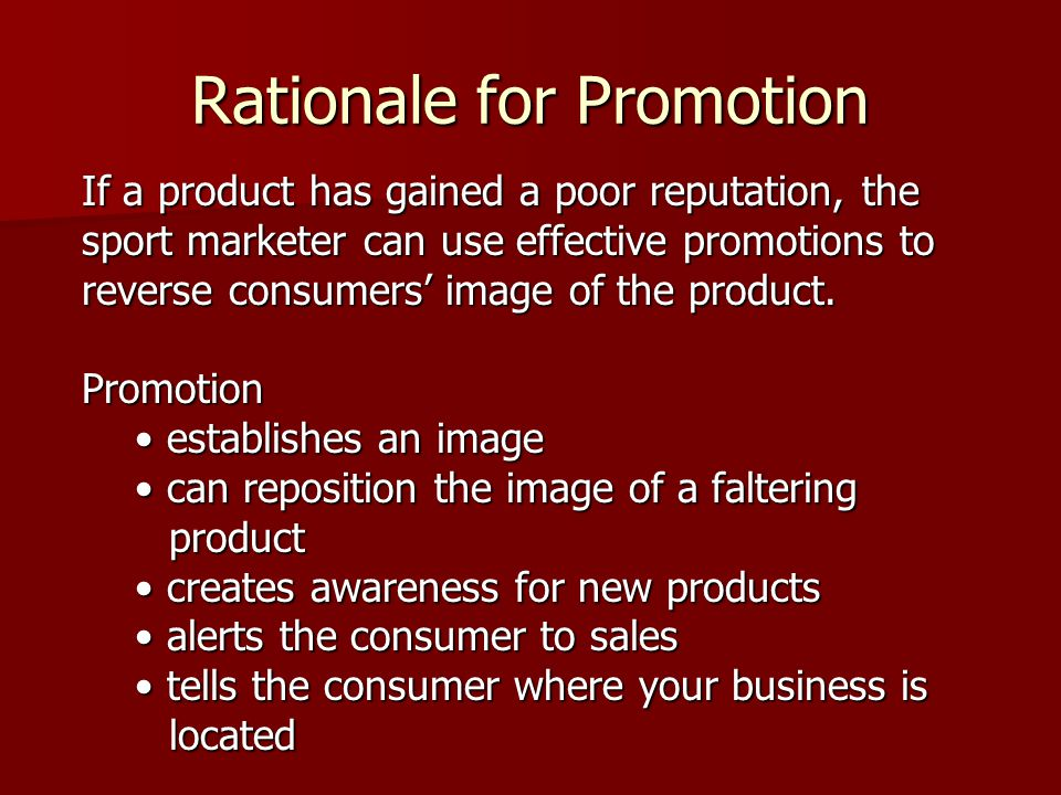 Rationale for Promotion