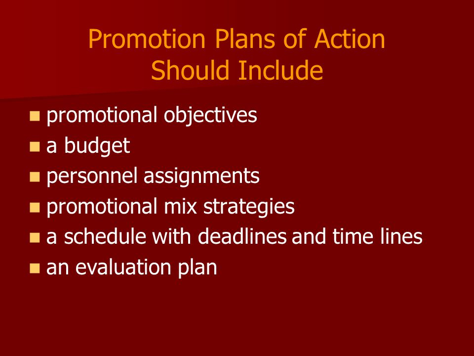 Promotion Plans of Action Should Include