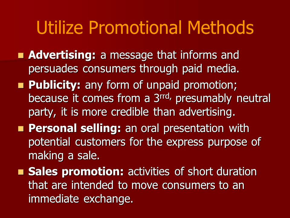 Utilize Promotional Methods