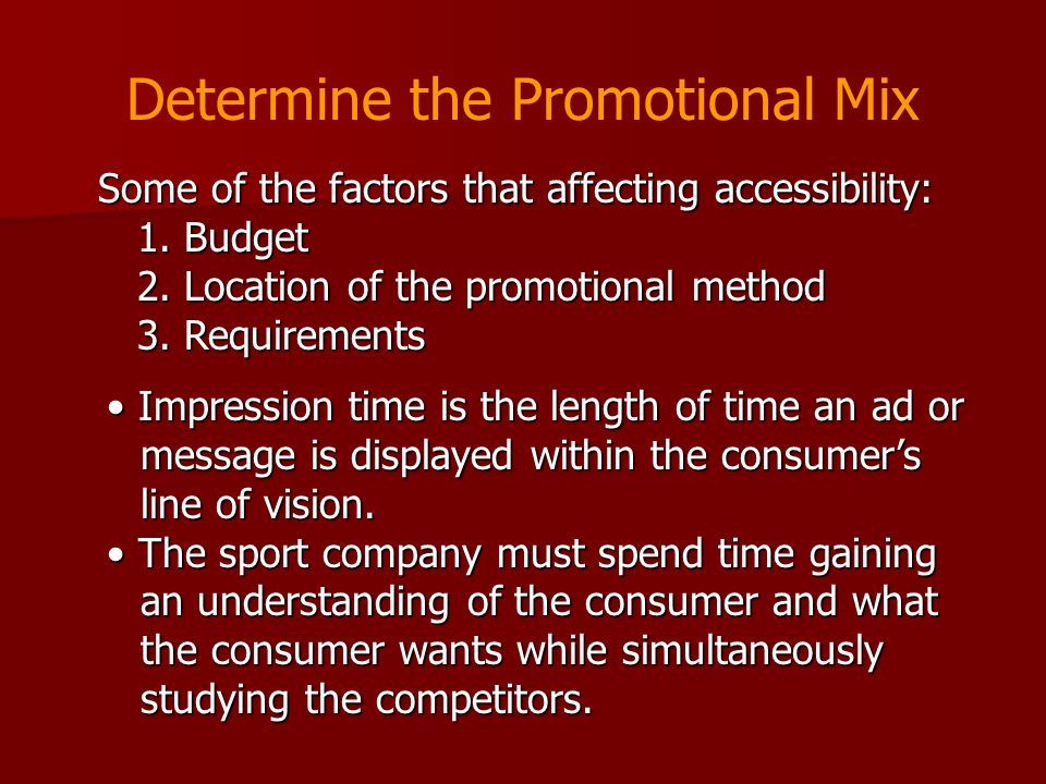 Determine the Promotional Mix