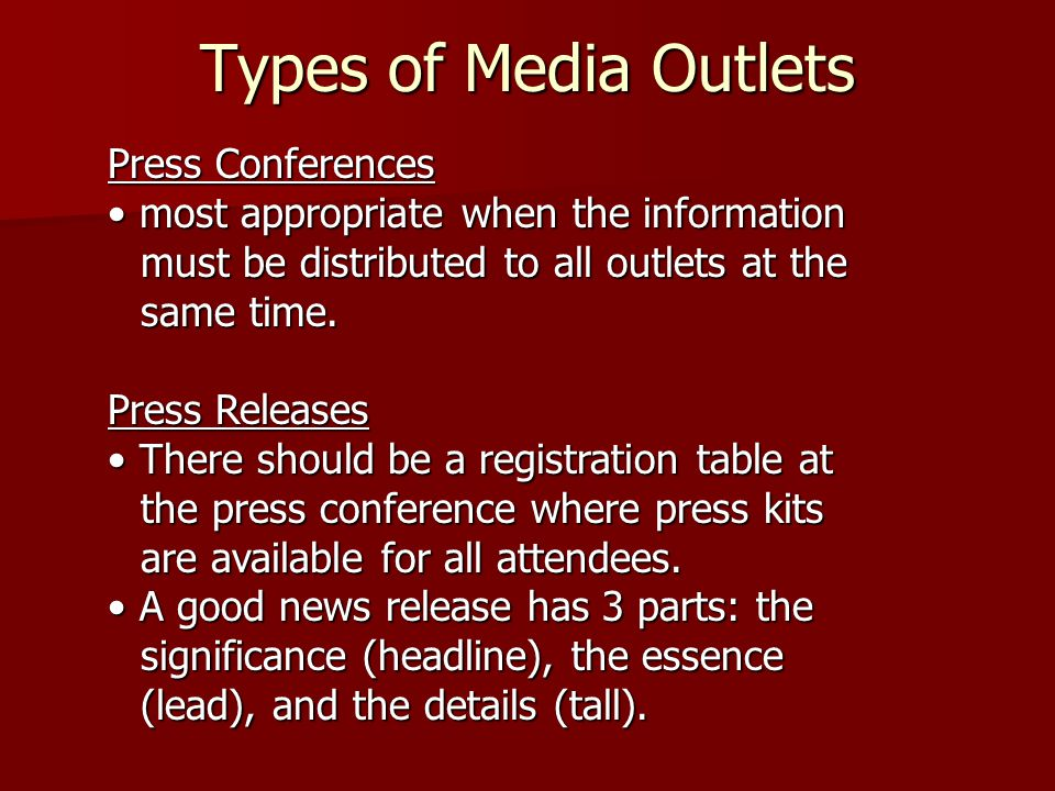 Types of Media Outlets Press Conferences