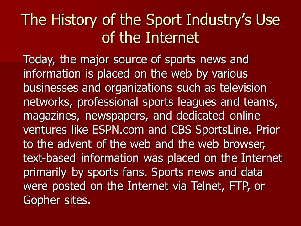 The History of the Sport Industry's Use of the Internet