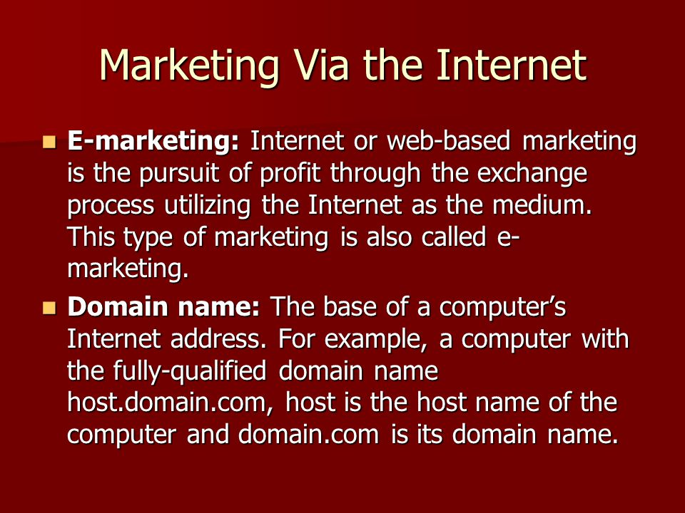 Marketing Via the Internet