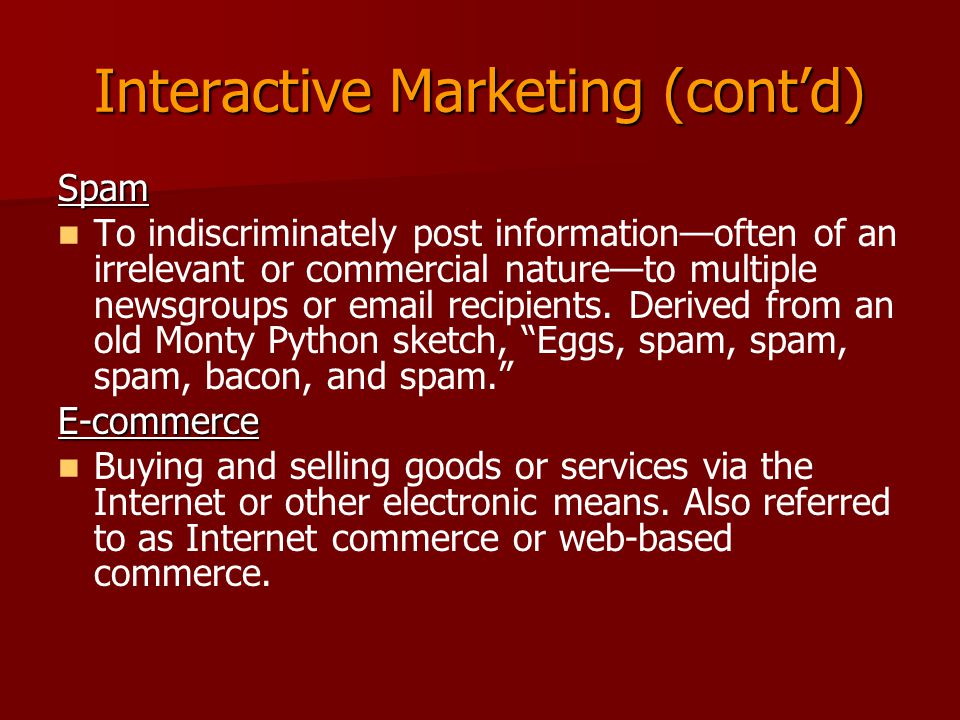 Interactive Marketing (cont'd)