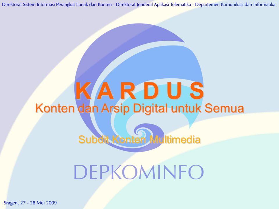 K A R D U S Konten dan Arsip Digital untuk Semua