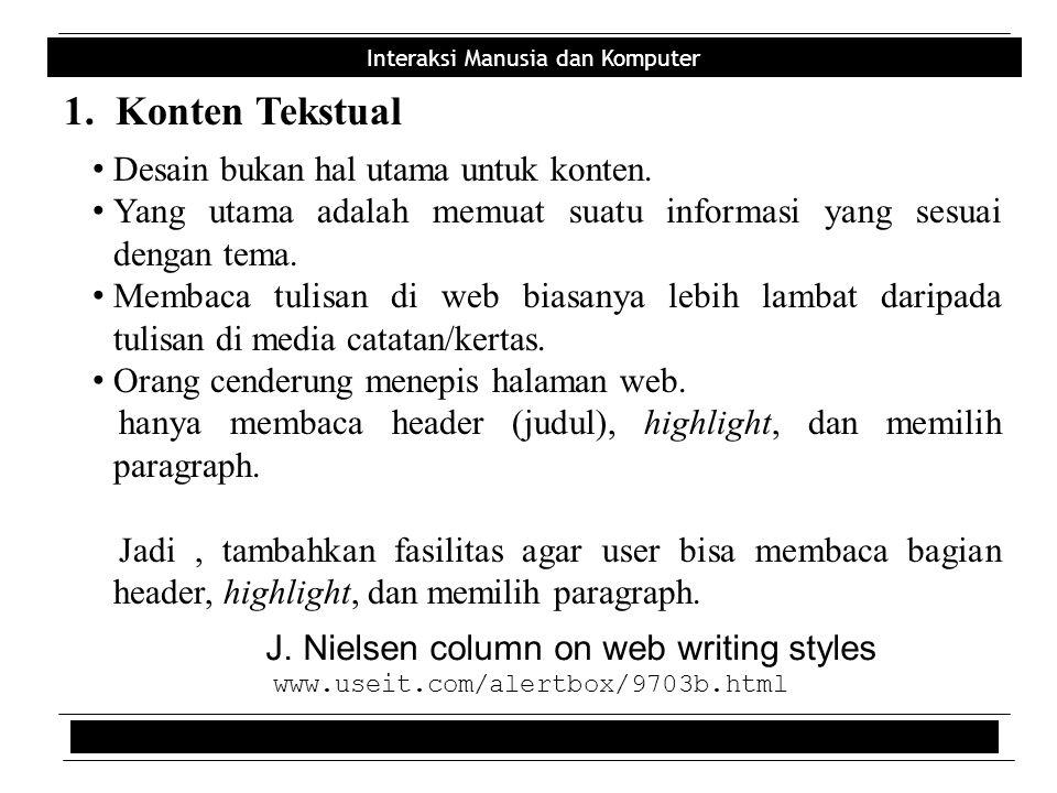 1. Konten Tekstual Desain bukan hal utama untuk konten.