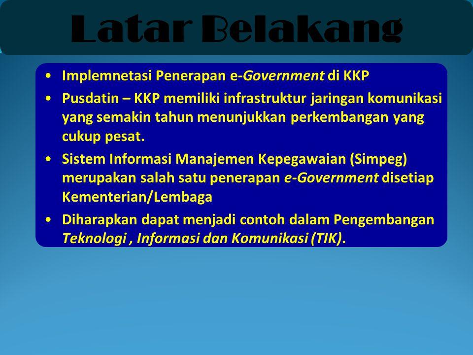 Latar Belakang Implemnetasi Penerapan e-Government di KKP