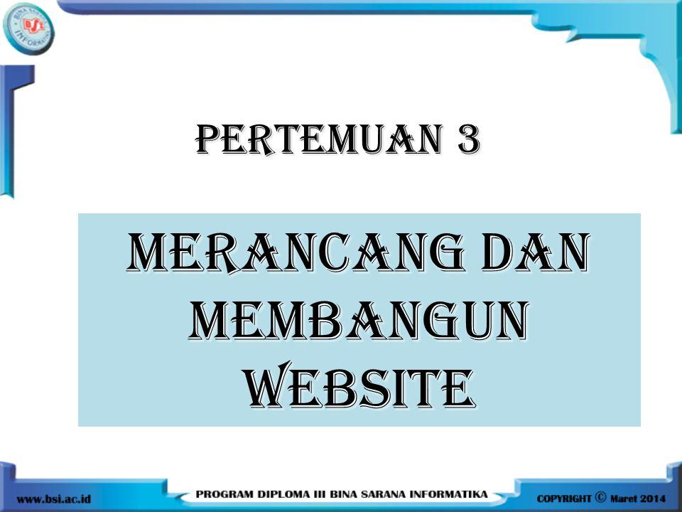 MERANCANG DAN MEMBANGUN WEBSITE