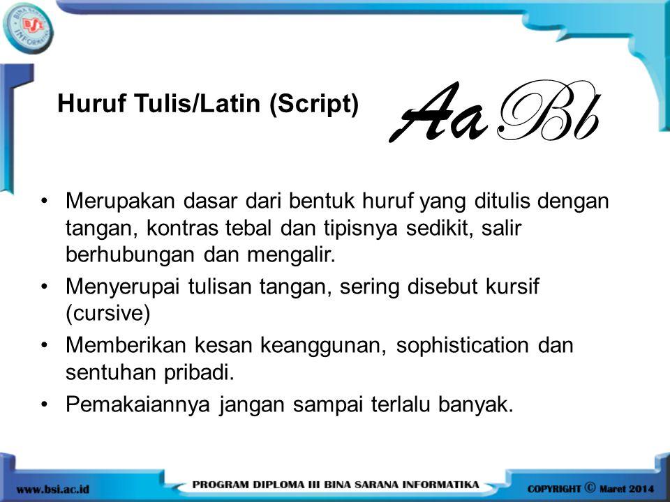 Huruf Tulis/Latin (Script)