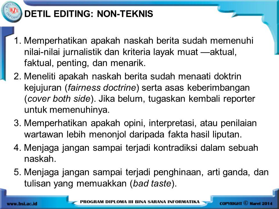 DETIL EDITING: NON-TEKNIS 1