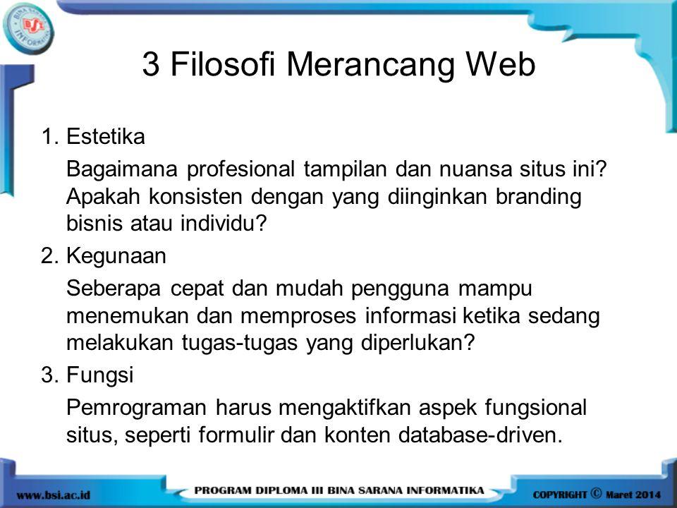 3 Filosofi Merancang Web