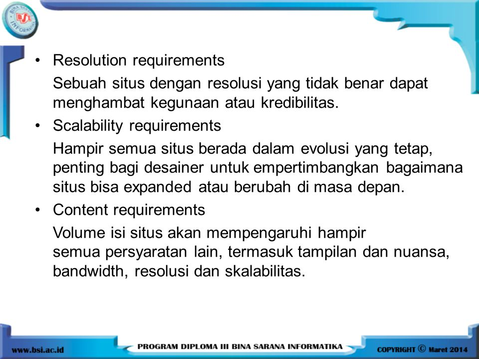 Resolution requirements