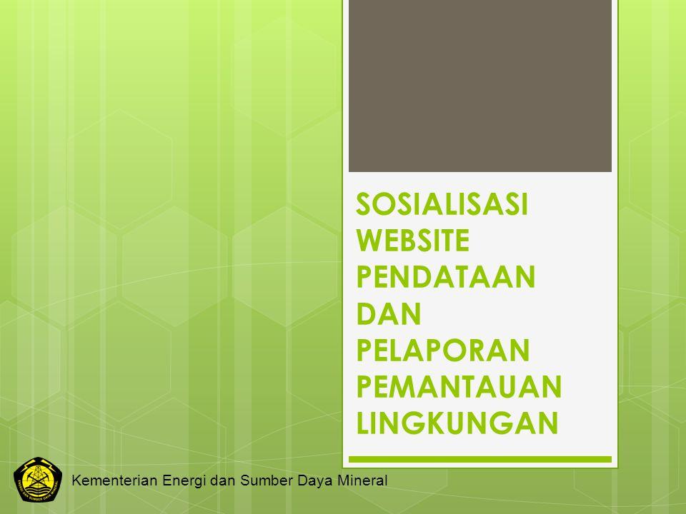SOSIALISASI WEBSITE PENDATAAN DAN PELAPORAN PEMANTAUAN LINGKUNGAN