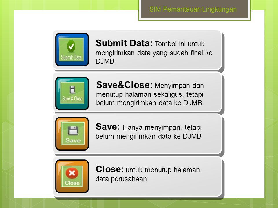 Save: Hanya menyimpan, tetapi belum mengirimkan data ke DJMB