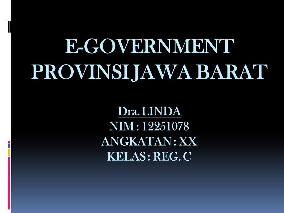 E-GOVERNMENT PROVINSI JAWA BARAT Dra