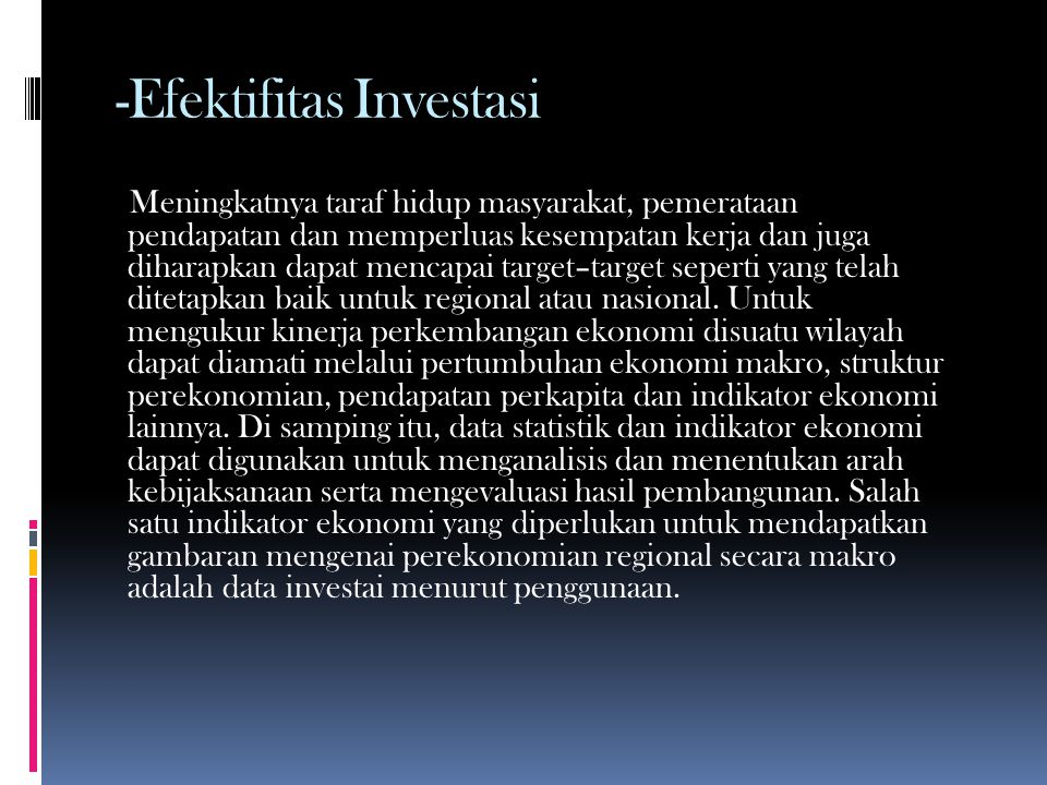 -Efektifitas Investasi