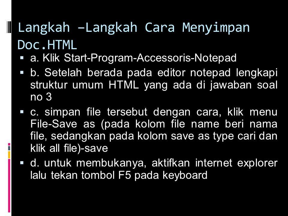 Langkah –Langkah Cara Menyimpan Doc.HTML