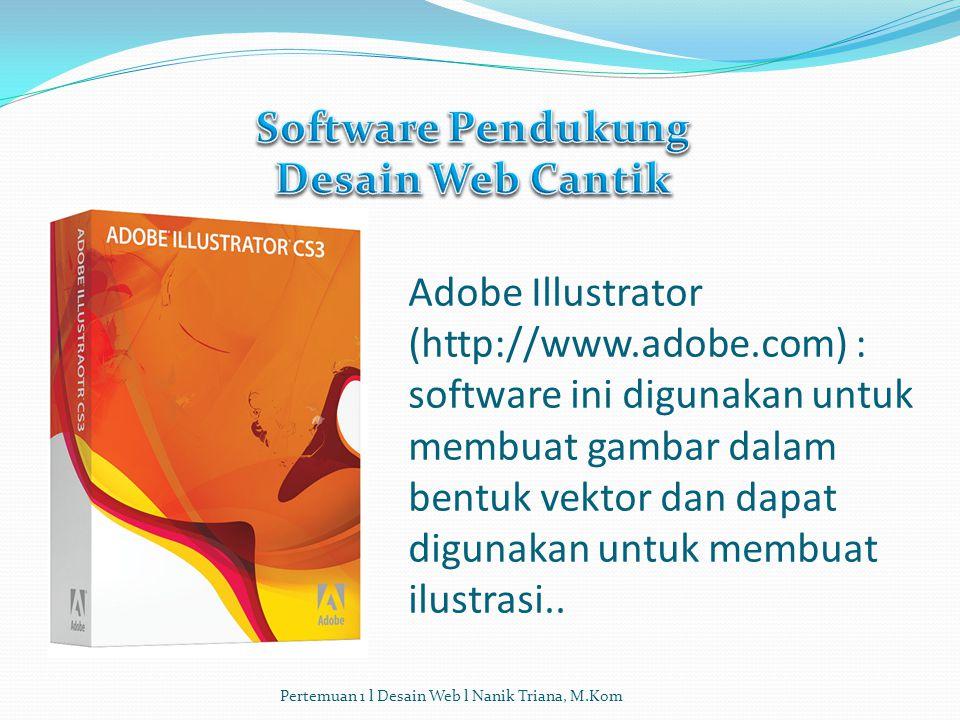 Software Pendukung Desain Web Cantik