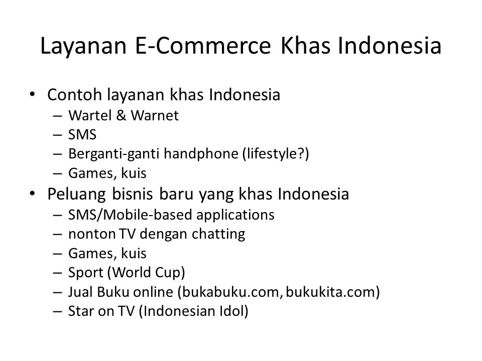 Layanan E-Commerce Khas Indonesia